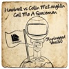 Call Me a Spaceman (Unplugged Version) - Single