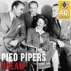 Dream (Remastered) - Single, The Pied Pipers