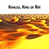 Khaled, King of Raï