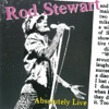 Absolutely Live (Extended Version), Rod Stewart