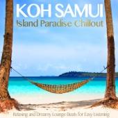 Koh Samui Island Paradise Chillout