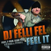 Feel It (feat. T-Pain, Sean Paul, Flo Rida & Pitbull) - Single