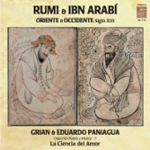 Rumi & Ibn Arabí - Oriente & Occidente Siglo XIII