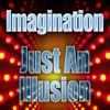 Just An Illusion - Single