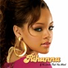 If It's Lovin' That You Want - EP, Rihanna
