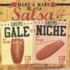 Mano a Mano de la Salsa, Vol. 1: Grupo Galé vs. Grupo Niche