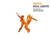 Dance, Soul Lights - EP