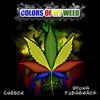 Colors of My Weed - Single