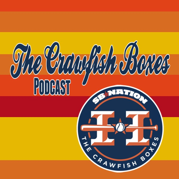 The Crawfish Boxes Astros Baseball Podcast Productions