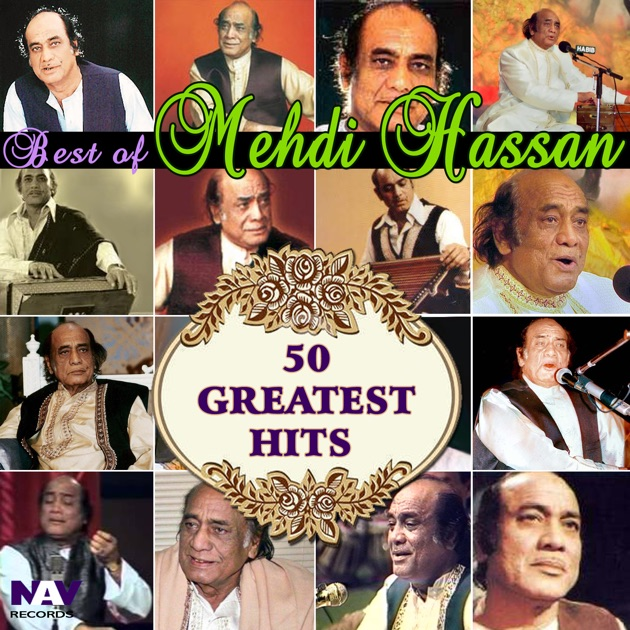 50 Greatest Hits Best of Mehdi Hassan by Mehdi Hassan