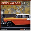 Habana, Bebo Valdés