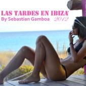 Las Tardes en Ibiza 2012 (Mixed By Sebastian Gamboa)