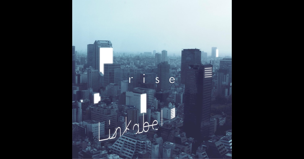 Apple Music 内のlinkabel「Rise...