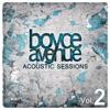 Acoustic Sessions, Vol. 2, Boyce Avenue