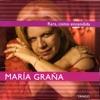 Rara, Como Encendida, María Graña