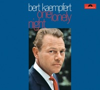 One Lonely Night (Remastered) - Bert Kaempfert and His Orc MP3