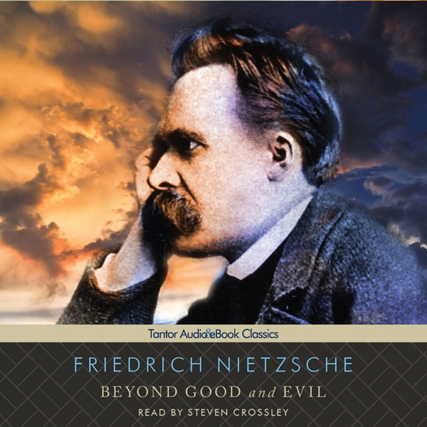 nietzsche beyond good and evil essays Order description the treatment of the vulnerable: a comparative analysis of nietzsche's beyond good and evil with king's letter from birmingham jail in the first section state and explain the topic of the paper (the title above should give you some good information about the topic of the paper): for example, in every society there [].