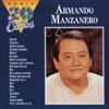 La Serie de los 20 Exitos: Armando Manzanero, Armando Manzanero