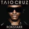 Rokstarr (Special Edition), Taio Cruz