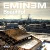 Beautiful - EP, Eminem