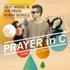 Lilly Wood & The Prick &... - Prayer In C