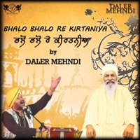 Bhalo Bhalo Re Kirtaniya - Single - Daler Mehndi