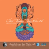 Chakra Balancing: Body, Mind and Soul # 1