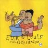 Ella & Louis Sing Gershwin, Ella Fitzgerald & Louis Armstrong