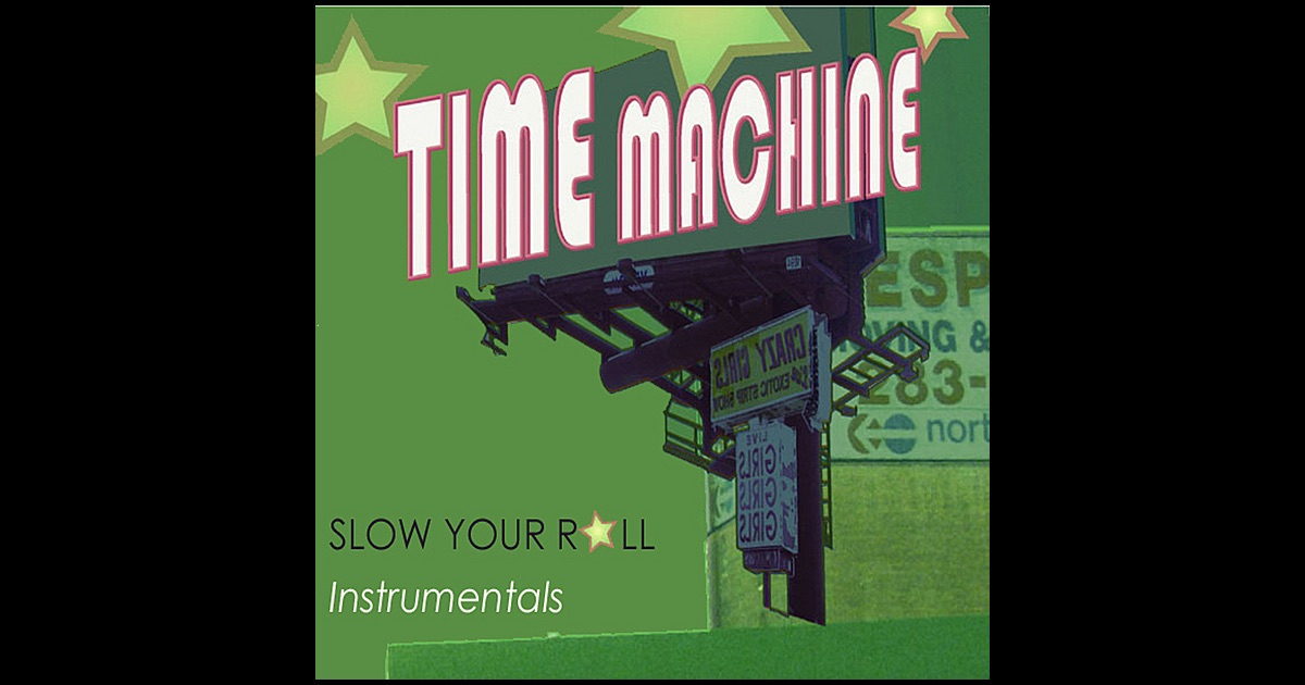 time machine your roll instrumentals