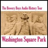 Washington Square Park: Audio History Tour
