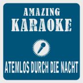 [Download] Atemlos durch die Nacht (Karaoke Version) [Originally Performed By Helene Fischer] MP3