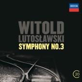 Witold Lutoslawski: Symphony No. 3