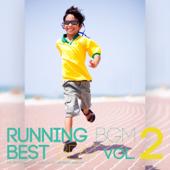 ランニングBGMベストビート ~ ノンストップ☆エクササイズBGM ~ vol.2