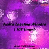 Ashta Lakshmi Mantra (108 Times)