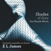 Fifty Shades of Grey: Das klassik Album