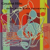 Greatest Hits: Artie Shaw & His Orchestra