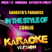 Gangsta's Paradise (In the Style of Coolio) [Karaoke Version]