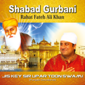 Shabad Gurbani - Jis Key Sir Upar Toon Swami, Vol. 37