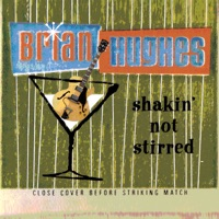 Shakin' Not Stirred - Brian Hughes