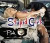 Stupid Girls (Remixes) - EP, P!nk