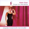 Sings the Standards, Vikki Carr