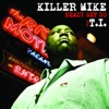 Ready Set Go (feat. T.I.) - Single, Killer Mike