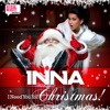 I Need You for Christmas (Play & Win Radio Version) - Single, Inna