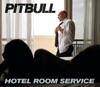Hotel Room Service - EP, Pitbull