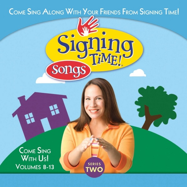 Signing Time Series Two Vol 8-13 Signing Time  Rachel Coleman  Various Artists CD cover