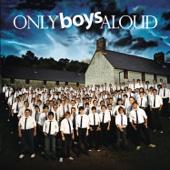 Calon Lân - Only Boys Aloud