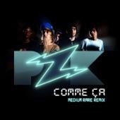Comme ça (Medium Rare Remix) - Single
