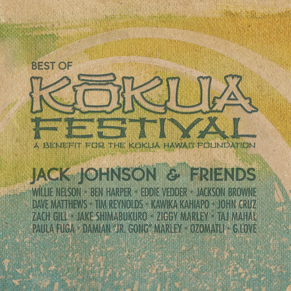 Jack Johnson  Friends - Best of Kokua Festival A Benefit for the Kokua Hawaii Foundation Jack Johnson CD cover