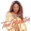 Toni Braxton - Breathe Again: The Best Of Toni Braxton