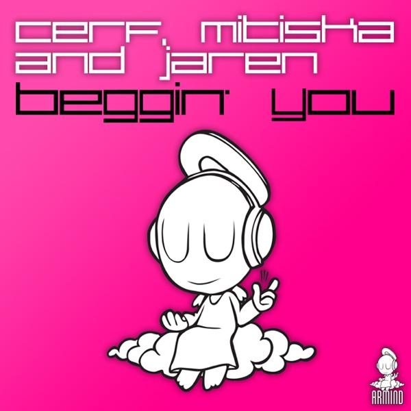 Beggin' You (Armin Van Buuren Remix)